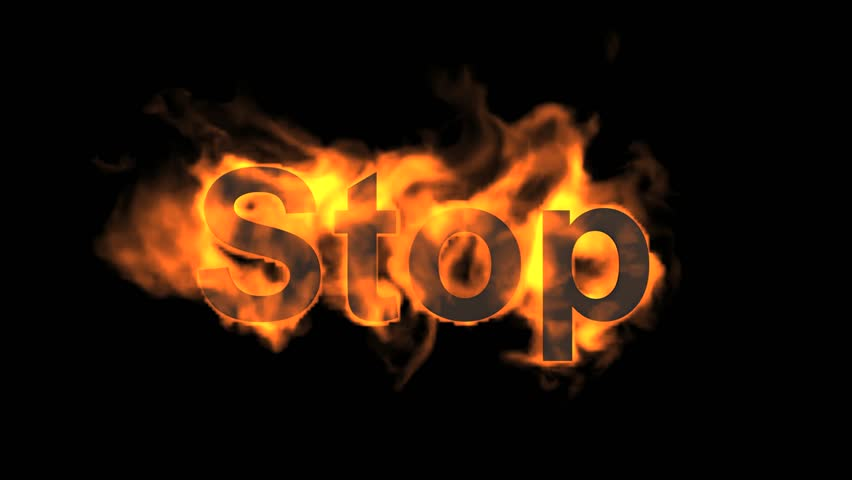 flame stop word,fire text.